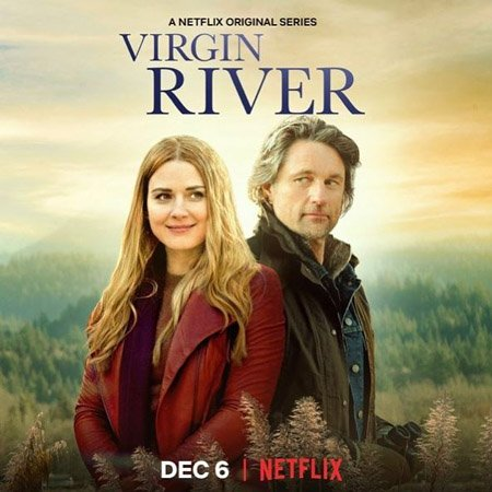 Virgin River is a Netflix series based on the Robyn Carr books.